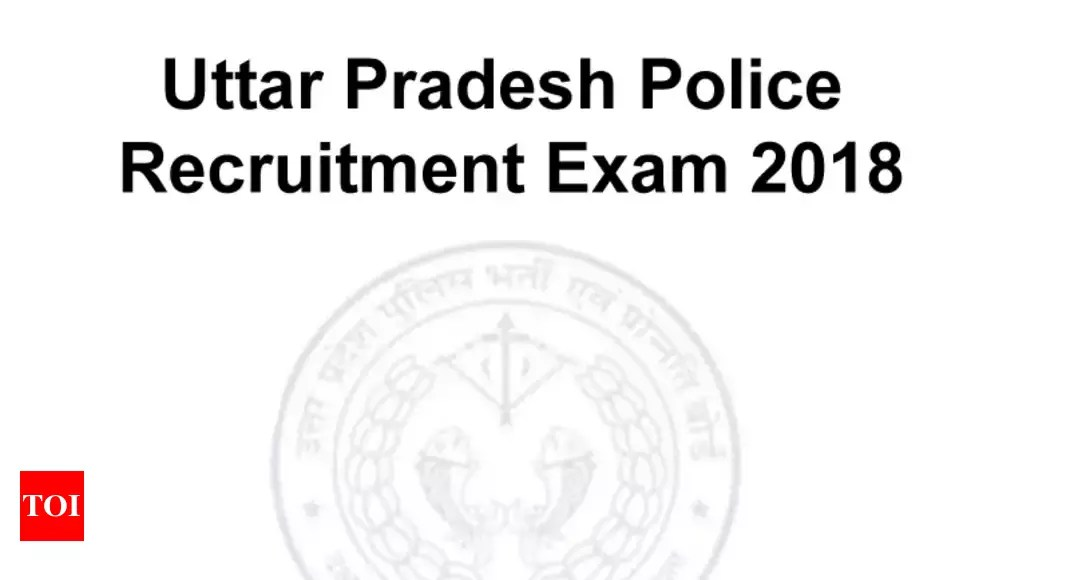 UP Police recruitment exam 2018: Police recruitment exam