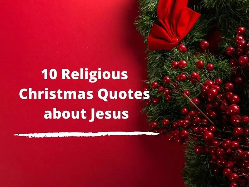 Merry Christmas Quotes Sayings Wishes Status Messages 10 Xmas Quotes About Jesus That Will Reaffirm Your Faith In Him