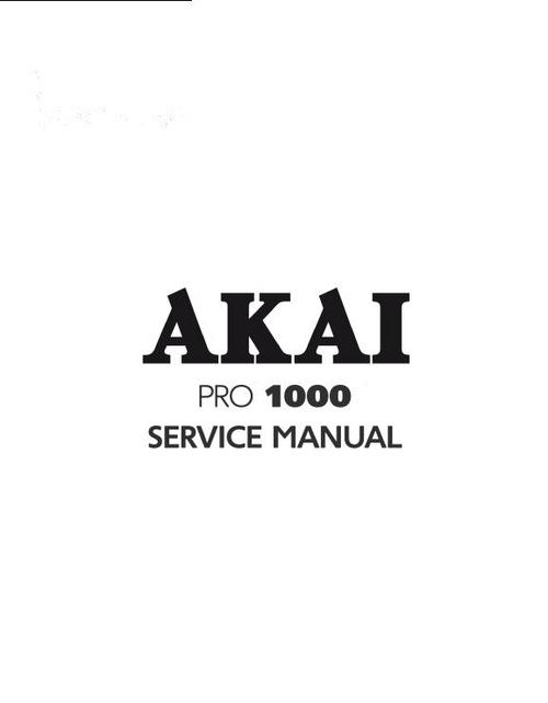 Akai PRO-1000 reel to reel tape recorder Service Manual