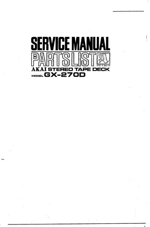 Akai GX-270 D reel to reel tape recorder Service Manual