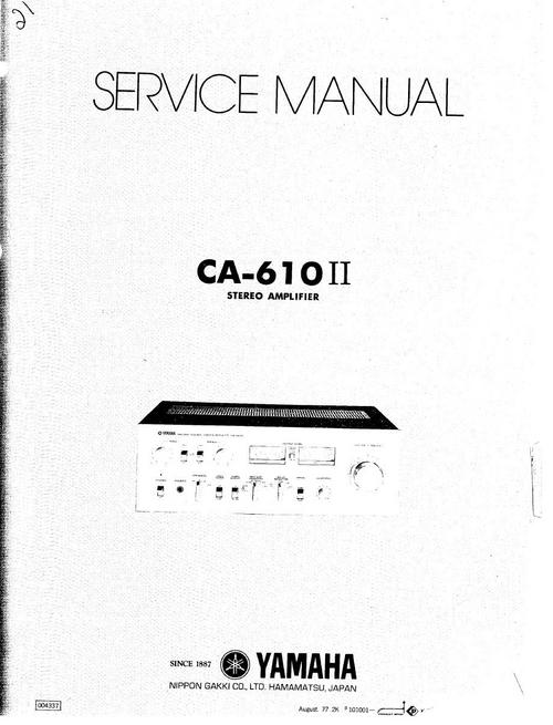 Yamaha CA-610 mk2 Amplifier , Original Service Manual