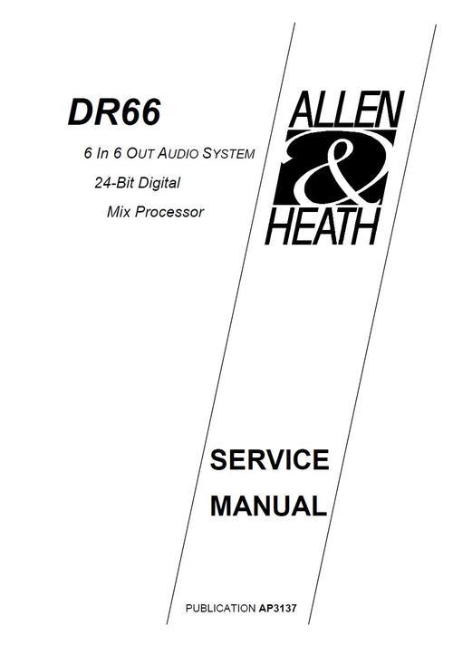 Allen & Heath DR-66 mix processor, Original Service Manual
