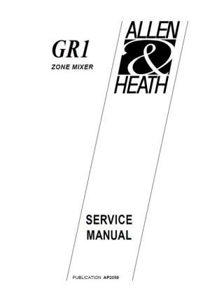 Allen & Heath GR1 zone mixer , Original Service Manual