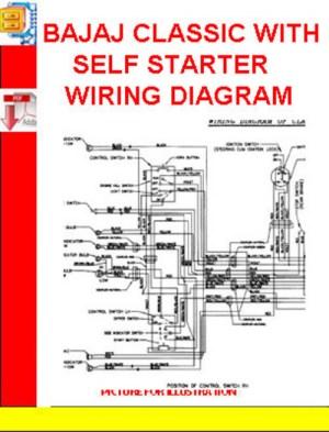 BAJAJ CLASSIC WITH SELF STARTER WIRING DIAGRAM  Download