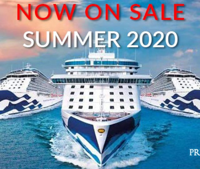Princess Cruises 2020 Sailings