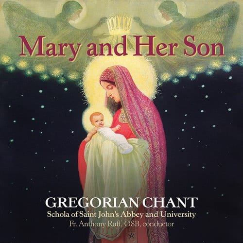 Mary and Her Son: Gregorian Chant from St. John's Abbey CD