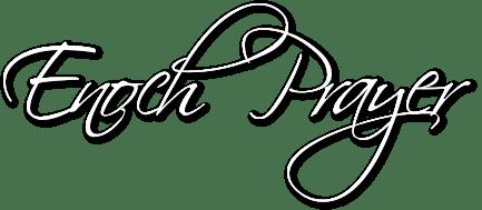 Enoch Prayer