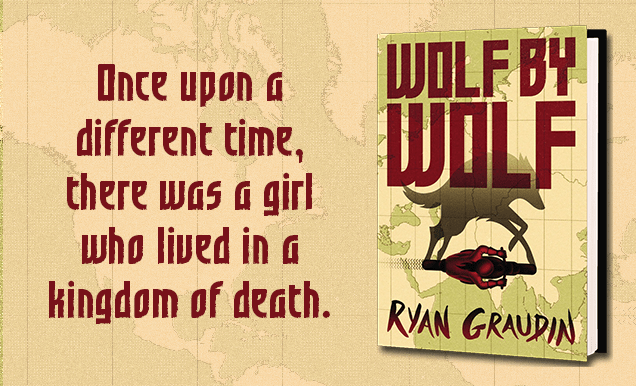 Wolf by Wolf, Ryan Graudin, Once upon a time, kingdom of death, Yael, characters, books, novels, authorblog, new author, book review, blogseries, wolf, red, green, map, tale, legend, historical fiction, world war two,