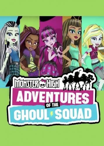 Monster High Adventures Of The Ghoul Squad : monster, adventures, ghoul, squad, Monster, High:, Adventures, Ghoul, Squad, TVmaze