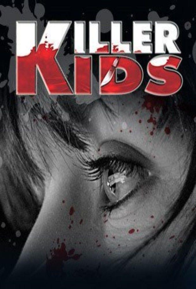 Killer Kids  TVmaze