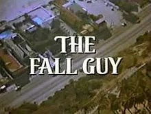 The Fall Guy Series Tv Tropes