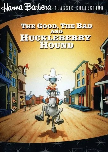 The Good The Bad And Huckleberry Hound Western Animation TV Tropes
