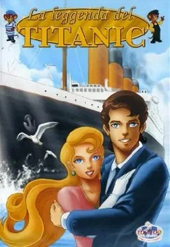 The Legend of Titanic Movie Poster