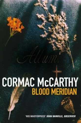 Blood Meridian Literature  TV Tropes