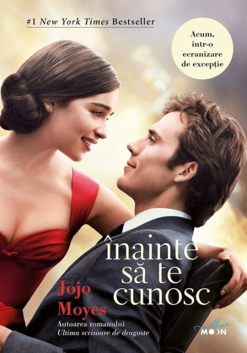 cele mai frumoase cărți de dragoste. Înainte să te cunosc este un roman de dragoste cu o ecranizare de excepție