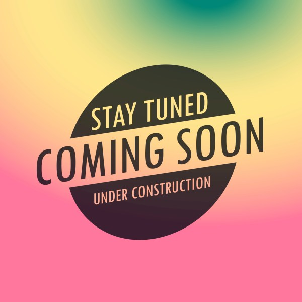 Stay Tuned Coming Label Text Colorful Background