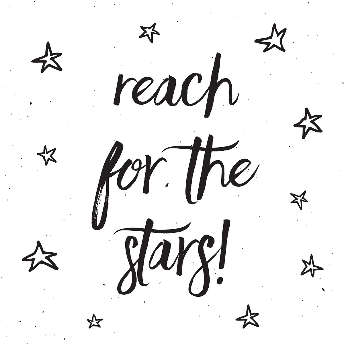 Reach For The Stars Typography Design