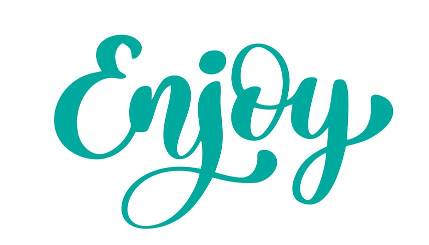 enjoy hand drawn text