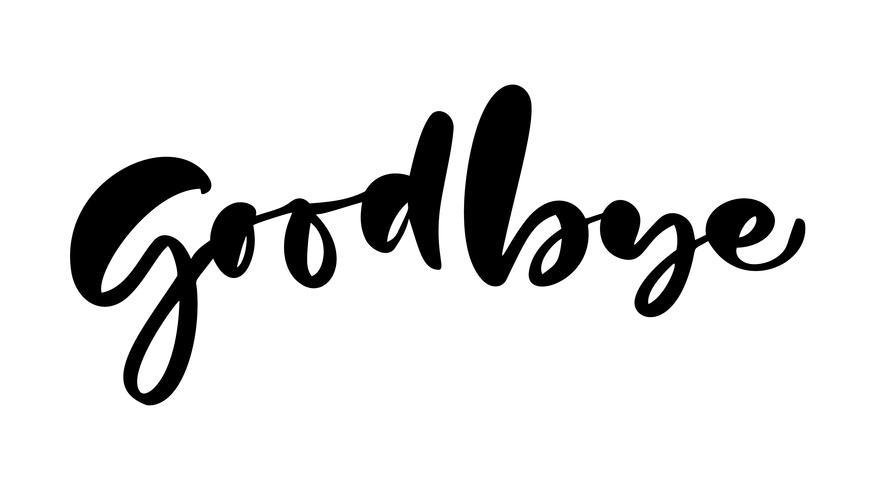 Good Bye handwritten calligraphy lettering modern brush