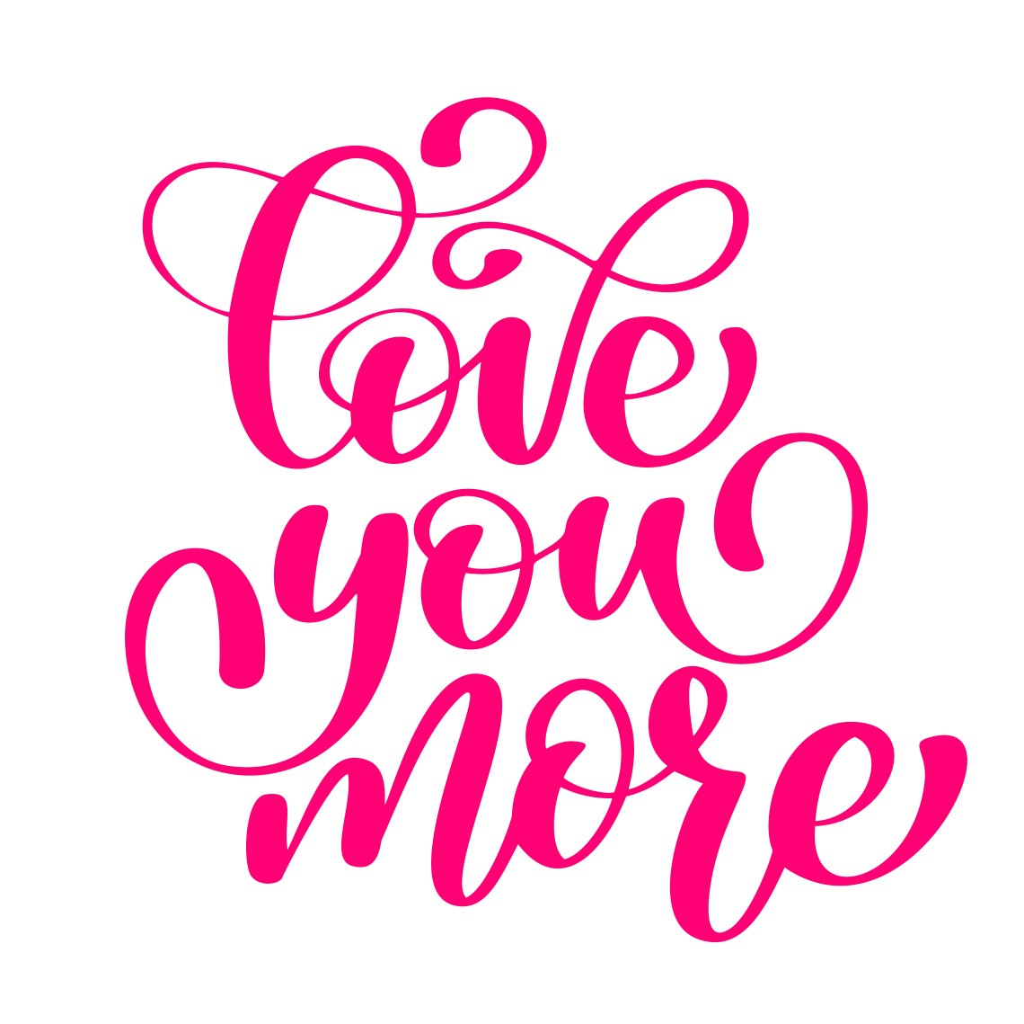 Download handwritten Love you more Vector sign with positive hand ...