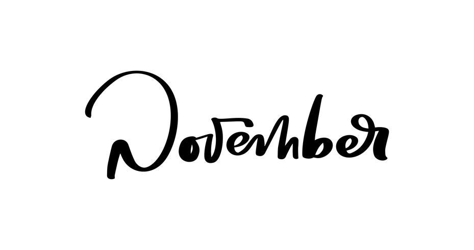 November Vector ink lettering. Handwriting black on white