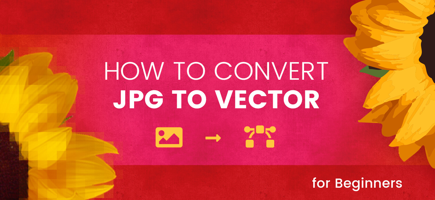 How to Convert JPG to Vector