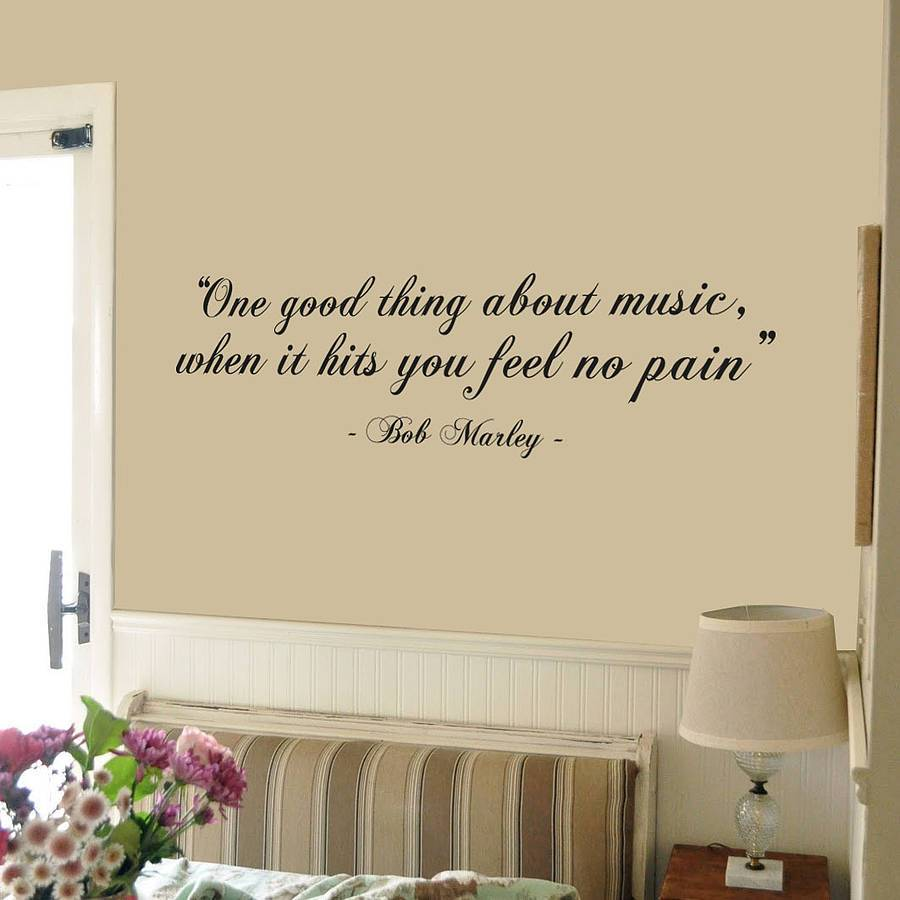 Bob Marley quote One good thing about music when it hits
