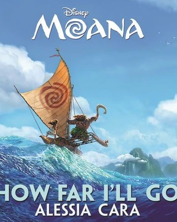 Lirik Lagu How Far I'll Go Alessia Cara : lirik, alessia, Alessia, Fandom