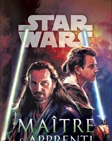 Maître & Apprenti - Critique du Roman Star Wars