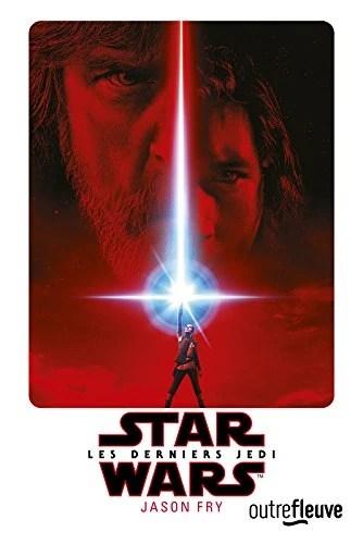 Star Wars 8 Les Derniers Jedi : derniers, épisode, Derniers, (roman), Fandom