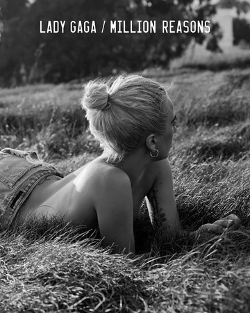 Lady Gaga Million Reasons Meaning : million, reasons, meaning, Million, Reasons, (song), Gagapedia, Fandom