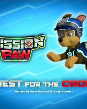 Paw Patrol Mission Paw Quest For The Crown : patrol, mission, quest, crown, Mission, Quest, Crown, Patrol, Fandom