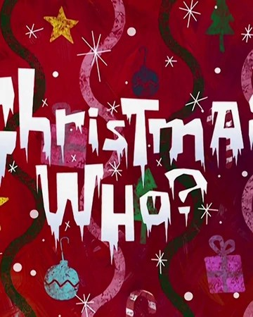 Christmas Who? (Episode) - From SpongePedia, the biggest
