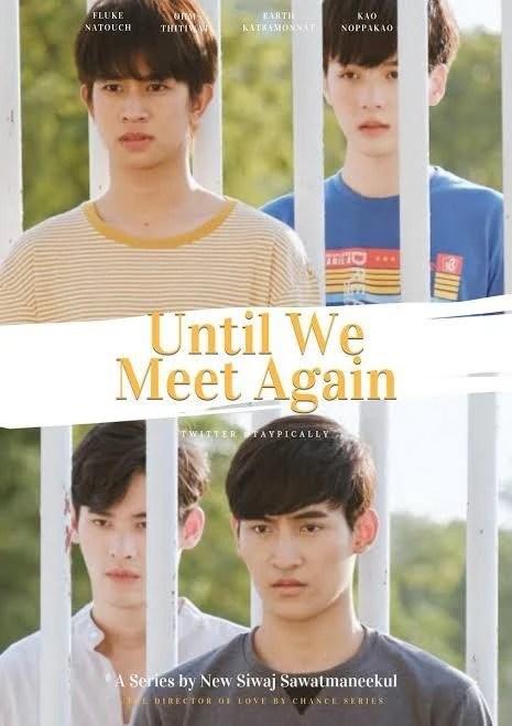 Until We Meet Again : until, again, Until, Again, Fandom
