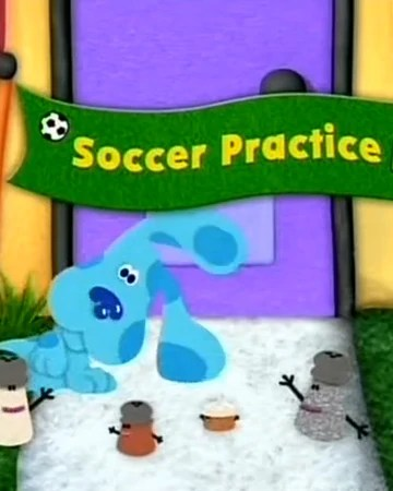 What Flavor Was Blues Clues Ice Cream : flavor, blues, clues, cream, Soccer, Practice, Blue's, Clues, Fandom