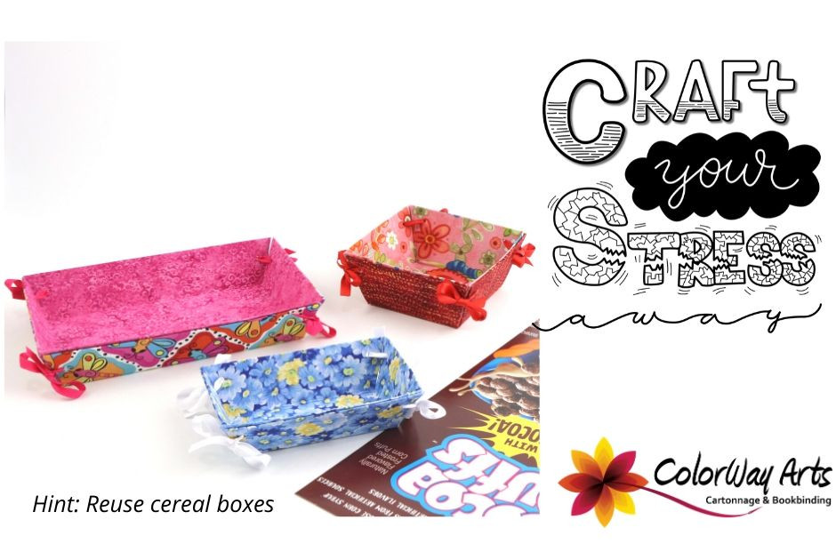 Craft Your Stress Away Gluing Fabric And Reusing Cereal Boxes