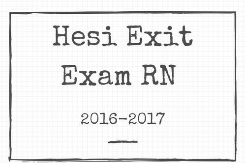 HESI Exit Exam Over 700 Questions
