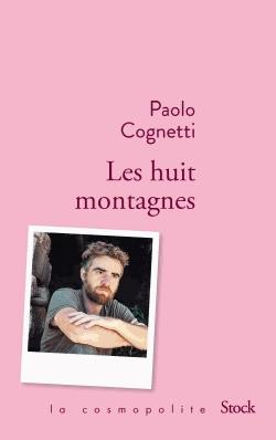 Il N'en Reste Pas Moins : reste, moins, Review, Paolo, Cognetti's, Huits, Montagnes