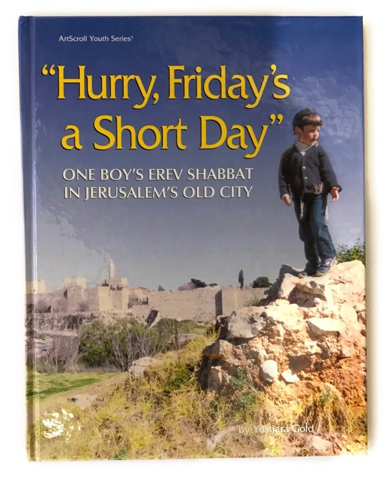 Image result for Hurry, Friday's a Short Day: One Boy's Erev Shabbat in Jerusalem's Old City