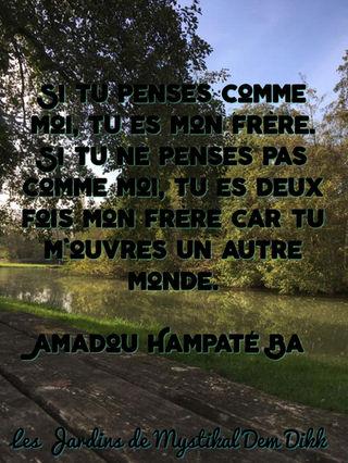 Tu Es Mon Autre Paroles Explication : autre, paroles, explication, Amadou, Hampaté, Penses, Comme, Moi..