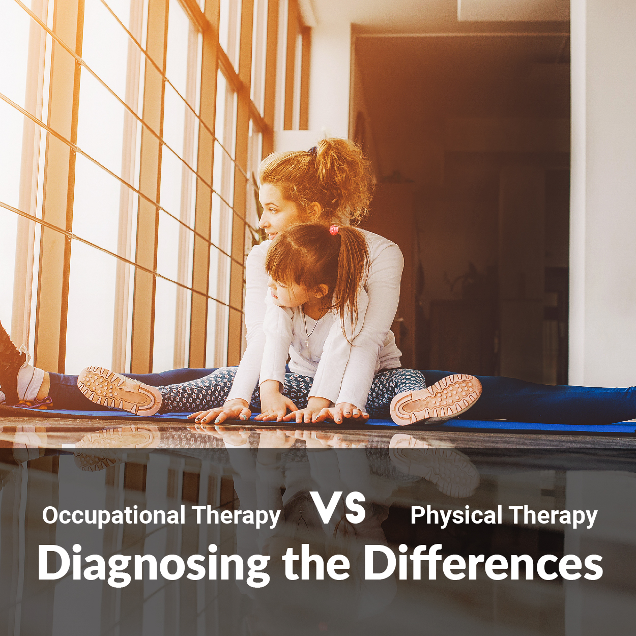 Occupational Therapy Vs Physical Therapy Diagnosing The Differences