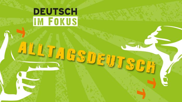 Podcast donauki niemieckiego: Alltagsdeutsch.