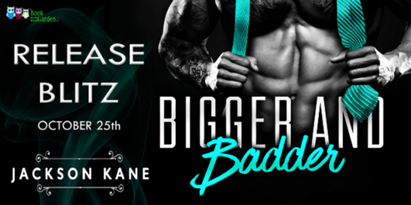 Release Banner, Bigger and Badder by Jackson Kane