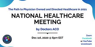 National Healthcare Meeting By Doctors Aco Doctors Aco