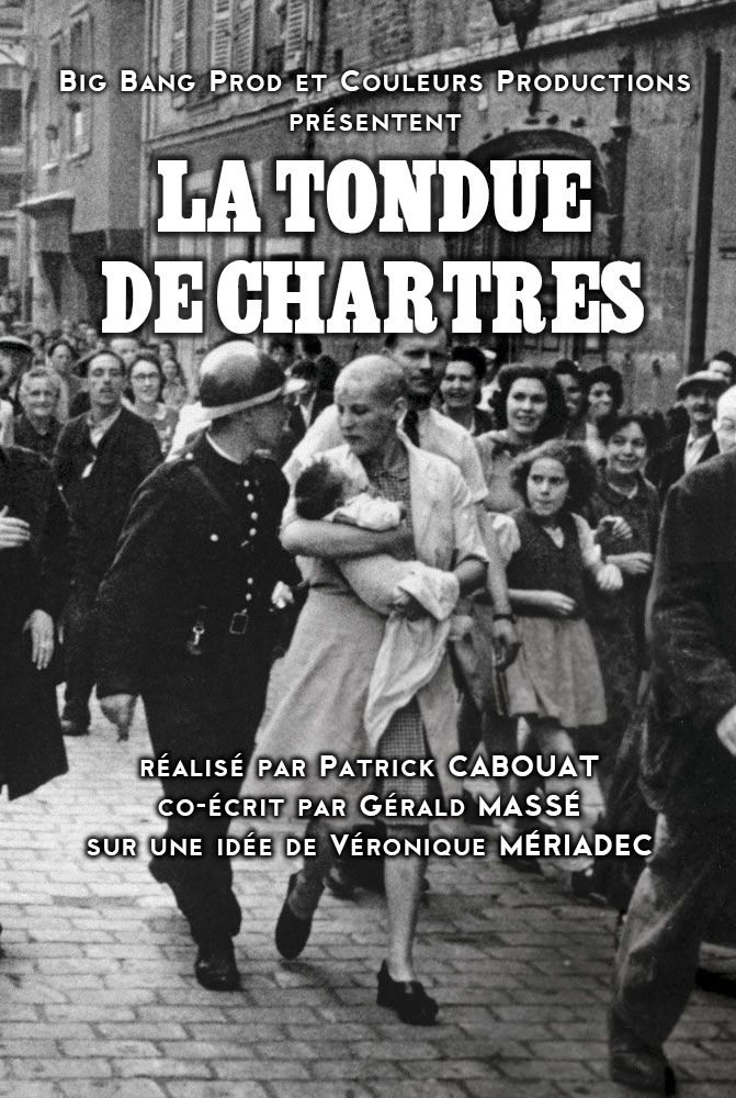 La Tondue De Chartres Documentaire : tondue, chartres, documentaire, PRODUCTIONS, ZeCrea.fr