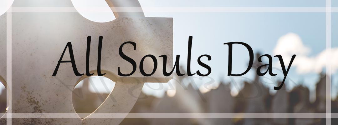 Feast Of All Souls 11 2 11 Am
