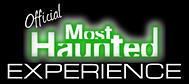 most haunted experience ghost hunts