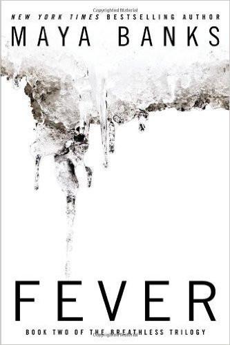 Fever, by Maya Banks