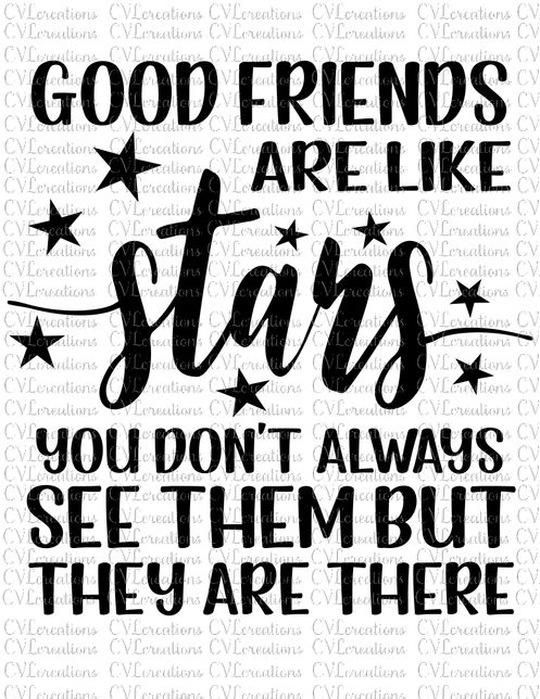 Good Friends are like Stars Digital File SVG PNG DXF