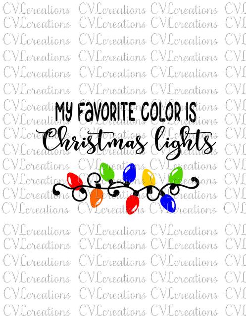 My Favorite Color is Christmas Lights Digital File SVG PNG